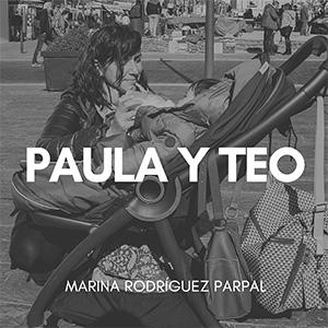 Paula y Teo, Marina Rodríguez Parpal