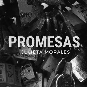 Promesas, Julieta Morales